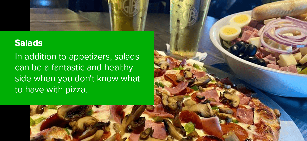 Salads can be a fantastic and healthy side when you don't know what to have with pizza