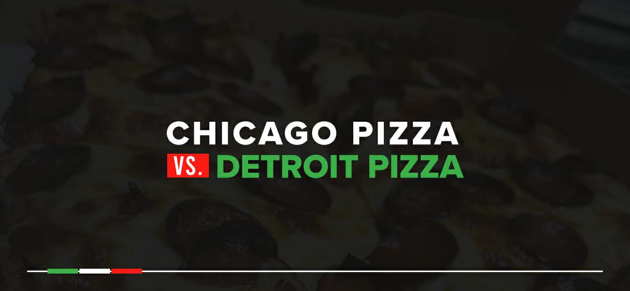 Chicago pizza vs. Detroit pizza
